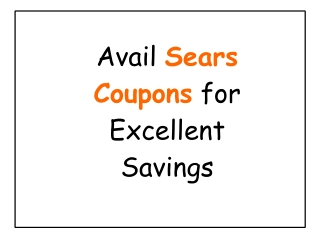 Avail Sears Coupons for Excellent Savings