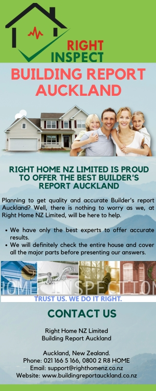 Right Home NZ Limited Is Proud To Offer The Best Builder's Report Auckland