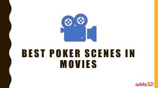 Best Poker Scenes in Movies
