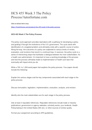 HCS 455 Week 3 The Policy Process//tutorfortune.com