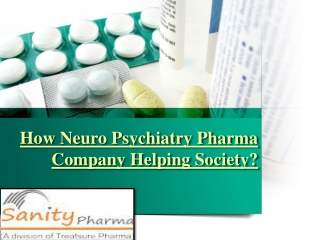 Neuropsychiatry Pharma Company Helping Society