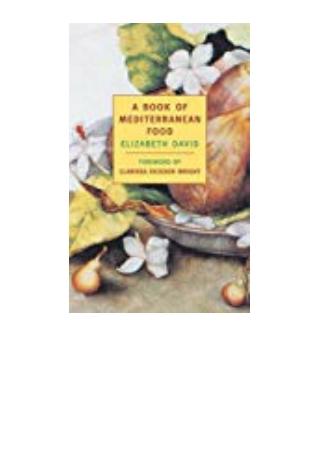 DOWNLOAD [PDF] A Book of Mediterranean Food