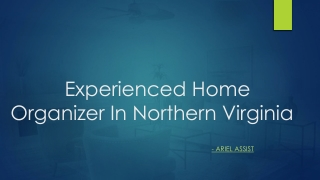 Experienced Home OrganizerInNorthern Virginia