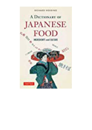 DOWNLOAD [PDF] A Dictionary of Japanese Food Ingredients and Culture