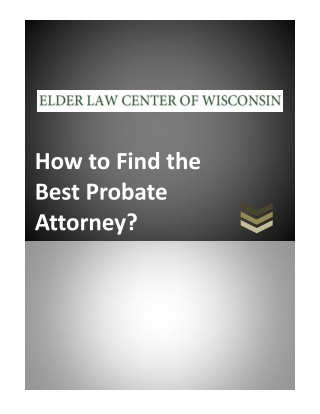 How to Find the Best Probate Attorney?