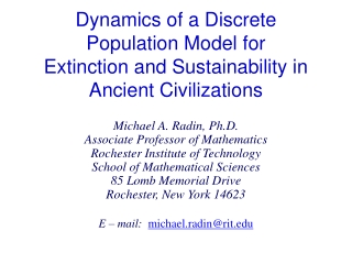 Dynamics of a Discrete Population Model for Extinction and Sustainability in Ancient Civilizations