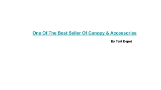 One Of The Best Seller Of Canopy & Accessories