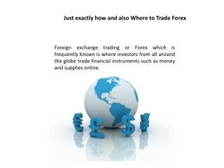 Just exactly how and also Where to Trade Forex