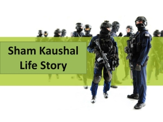 Sham Kaushal Is The Stunt Director Of The Bollywood Film Industry.