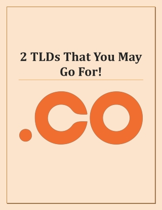 2 TLDs That You May Go For!