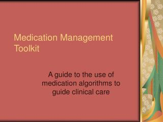 Medication Management Toolkit