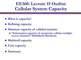 EE360: Lecture 15 Outline Cellular System Capacity
