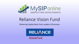 Reliance Vision Fund - Delivering Capital Gains From Leaders of Economy