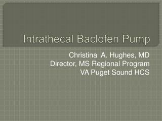 Intrathecal Baclofen  Pump