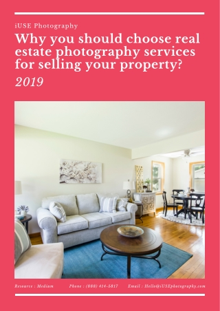 How to choose real estate photography services for selling your property