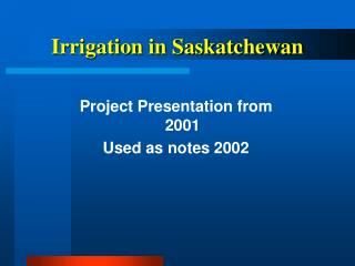 Irrigation in Saskatchewan