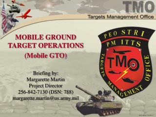 MOBILE GROUND TARGET OPERATIONS (Mobile GTO)