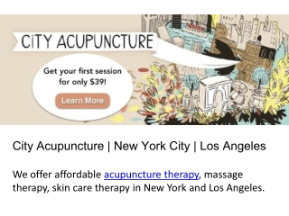 City Acupuncture | New York City | Los Angeles