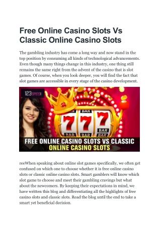 Free Online Casino Slots Vs Classic Online Casino Slots