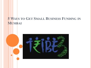 5 Ways to Get Small Business Funding in Mumbai