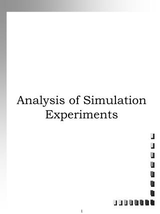 Analysis of Simulation Experiments