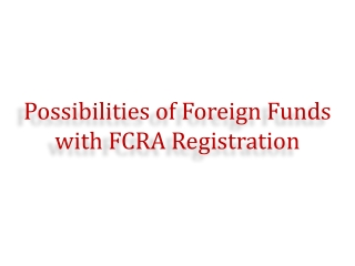 Possibilities of Foreign Funds with FCRA Registration