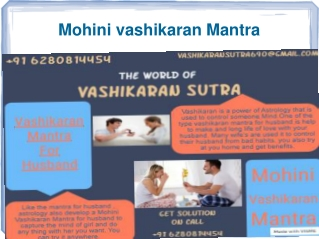 Mohini Vashikaran mantra by World famous Astrologer 91 6280814454