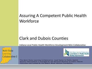 Assuring A Competent Public Health Workforce Clark and Dubois Counties Indiana Local Public Health Workforce Development