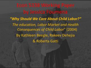 Econ 5338 Working Paper  by Jessica Foumena