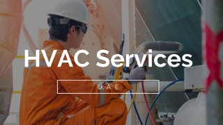 HVAC Services In UAE : Related Services Of HVAC