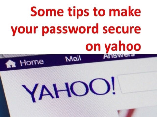 Some tips to make your password secure on yahoo