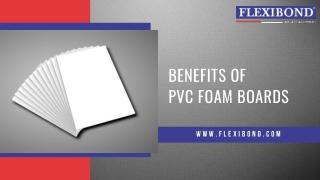 Benefits of PVC Foam Boards   PVC Foam Sheets