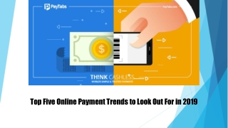 Top Five Online Payment Trends to Look Out For in 2019