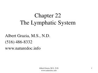 Chapter 22 The Lymphatic System