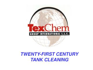 TWENTY-FIRST CENTURY TANK CLEANING