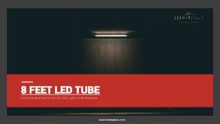 Best 8ft LED Tube Lights in Sale - Grab Now