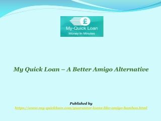 My Quick Loan Offers Guarantor Loans Similar to Amigo Loans