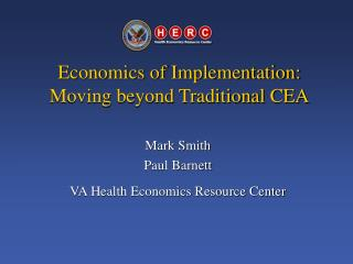 Economics of Implementation: Moving beyond Traditional CEA