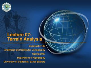 Lecture 07:  Terrain Analysis