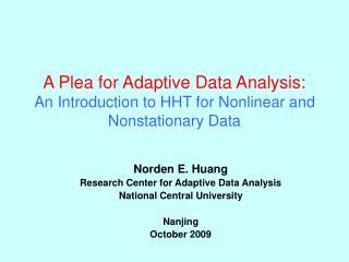A Plea for Adaptive Data Analysis: An Introduction to HHT for Nonlinear and Nonstationary Data