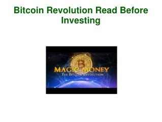 Bitcoin Revolution Read Before Investing