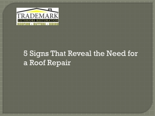 5 Signs That Reveal the Need for a Roof Repair