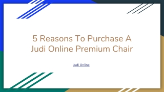 5 Reasons To Purchase A Judi Online Premium Chair
