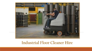 Advantages Of Hiring Professional Industrial Floor Hire Services