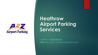 Book Securely Heathrow Airport Parking Upto 70% OFF Through A2Z