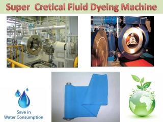 Super critical fluid dyeing