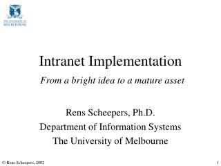 Intranet I mplementation F rom a bright idea to a mature asset