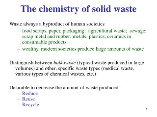 The chemistry of solid waste
