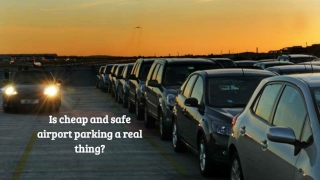Is cheap and safe airport parking a real thing?