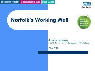 Norfolk's Working Well